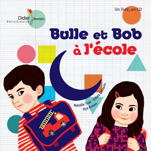Bulle et Bob à l'école
