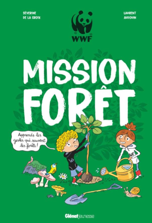 couverture Mission forêt